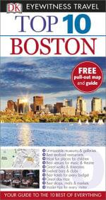 DK Eyewitness Top 10 Travel Guide : Boston - David Lyon