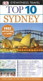 Sydney : DK Eyewitness Top 10 Travel Guide - Dorling Kindersley