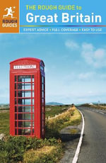 The Rough Guide to Great Britain : Rough Guide to... - Rough Guides