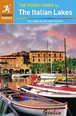 The Italian Lakes : The Rough Guide to... Series - Rough Guides