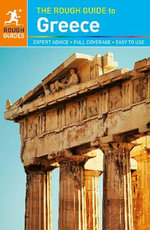 The Rough Guide to Greece : Rough Guide To... - Rough Guides