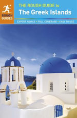 The Rough Guide to the Greek Islands : Rough Guide to... - Rough Guides