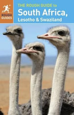 South Africa, Lesotho & Swaziland : The Rough Guide to  - Rough Guides