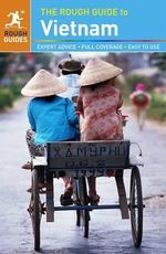The Rough Guide to Vietnam : Rough Guide to... - Rough Guides