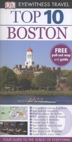 DK Eyewitness Top 10 Travel Guide : Boston : DK Eyewitness Top 10 Travel Guide - Patricia Harris