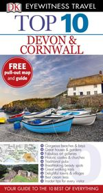 DK Eyewitness Top 10 Travel Guide : Devon & Cornwall - Dorling Kindersley