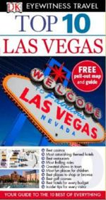 DK Eyewitness Top 10 Travel Guide : Las Vegas : DK Eyewitness Top 10 Travel Guide - Dorling Kindersley