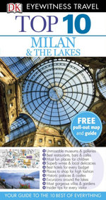 DK Eyewitness Top 10 Travel Guide : Milan & The Lakes : DK Eyewitness Top 10 Travel Guide - DK Publishing