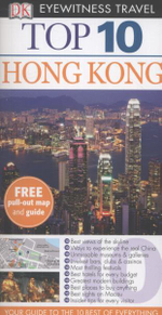 DK Eyewitness Top 10 Travel Guide : Hong Kong  : With Pull Out Map & Guide - Dorling Kindersley