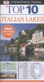 DK Eyewitness Top 10 Travel Guide : Italian Lakes  : With Pull Out Map & Guide - Lucy Ratcliffe