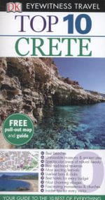 Crete DK Eyewitness Top 10 Travel Guide : Free pull out map & guide - Robin Gauldie