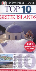 Greek Islands Top 10 Travel Guide DK Eyewitness : Free pull out map & guide - Dorling Kindersley
