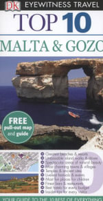 Malta & Gozo DK Eyewitness Top 10 Travel Guide : Free pull out map & guide - Mary-Ann Gallagher