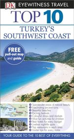 DK Eyewitness Top 10 Travel Guide : Turkey's Southwest Coast - Dorling Kindersley