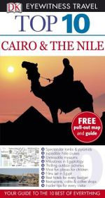 DK Eyewitness Top 10 Travel Guide : Cairo & the Nile - Dorling Kindersley