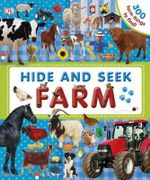 Hide and Seek Farm : 300 farm things to find! - Dorling Kindersley