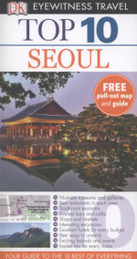 DK Eyewitness Top 10 Travel Guide : Seoul - Dorling Kindersley