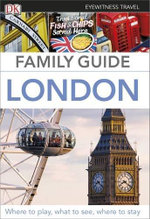 DK Eyewitness Travel Family Guide : London - Dorling Kindersley