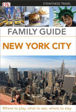 DK Eyewitness Travel Family Guide : New York City - Dorling Kindersley