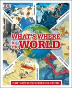 What's Where in the World - Dorling Kindersley