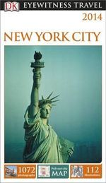 New York City DK Eyewitness Travel Guide : Pull-out City Map - Dorling Kindersley