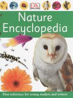 Nature Encyclopedia : First Reference For Young Readers And Writers