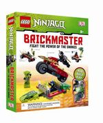 LEGO Ninjago : Brickmaster : Fight the Power of the Snakes! - DK Publishing