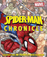 Spider-Man Year by Year a Visual Chronicle - Dorling Kindersley