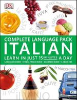 Complete Language Pack Italian : Learn in Just 15 Minutes a Day - Dorling Kindersley
