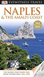 Naples & the Amalfi Coast : DK Eyewitness Travel Guide - Dorling Kindersley