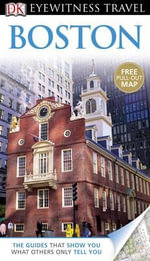 DK Eyewitness Travel Guide : Boston : With Pull Out Map - Patricia Harris