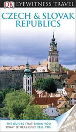 DK Eyewitness Travel Guide : Czech and Slovak Republics   - Dorling Kindersley