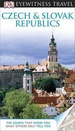 DK Eyewitness Travel Guide : Czech and Slovak Republics   - Dorling Kindersley