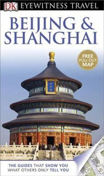 Beijing & Shanghai : DK Eyewitness Travel Guide