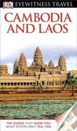 Cambodia & Laos Travel Guide DK Eyewitness - Dorling Kindersley