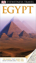 Egypt DK Eyewitness Travel Guide : DK Eyewitness Travel Guide - Dorling Kindersley