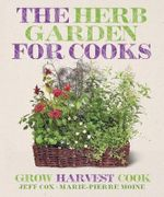 The Herb Garden for Cooks - Jeff Cox