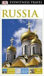 DK Eyewitness Travel Guide : Russia - DK