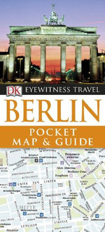 DK Eyewitness Pocket Map and Guide : Berlin - Dorling Kindersley