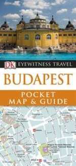 Budapest DK Eyewitness Pocket Map and Guide - Dorling Kindersley
