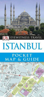 DK Eyewitness Pocket Map and Guide : Istanbul - Dorling Kindersley