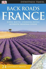 DK Eyewitness Travel : Back Roads France - DK Publishing