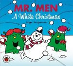 Mr. Men A White Christmas - Roger Hargreaves