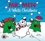 Mr. Men A White Christmas - Roger Hargreaves