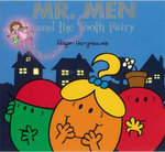 Mr. Men and Little Miss : Mr. Men and the Tooth Fairy - Roger Hargreaves