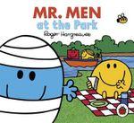 Mr Men at the Park : Mr Men & Little Miss Everyday - Roger Hargreaves