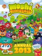 Moshi Monsters Official Annual 2013 - Sunbird