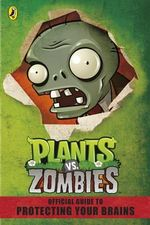 Plants vs. Zombies Official Guide : Plants vs Zombies - Sunbird