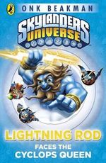 Lightning Rod Faces the Cyclops Queen : Skylanders Universe : Mask of Power : Book 3 - Onk Beakman