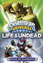 Life and Undead : Skylanders Universe : Book of Elements - Sunbird